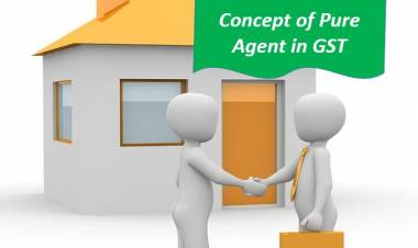 Concept of Pure Agent under GST – An Analysis