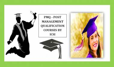 POST MANAGEMENT QUALIFICATION (PMQ) COURSES OFFERED BY THE ICSI - CS INSTITUTE