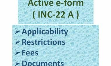 Active e-form (INC - 22A) at MCA