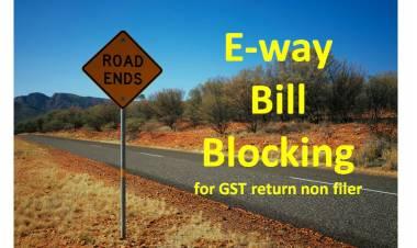 Blocking of eway bill (EWB) generation facility at EWB portal?