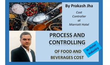 Process and controlling of food and beverages cost in Hotel Industry