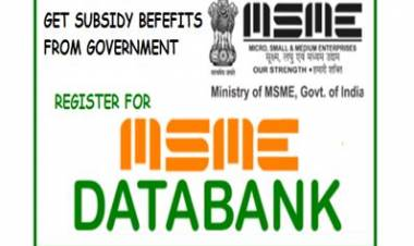 Get Subsidy from Govt. - Register on MSME Databank