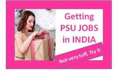 Getting PSU JOB in INDIA