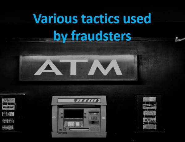 Various Frauds tactics used by  fraudsters and Security Tips (Do's and Dont's)