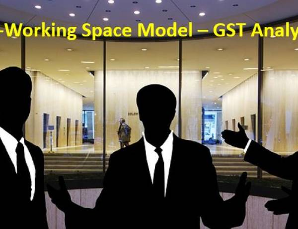 Co-Working Space Model – GST Analysis