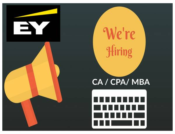EY is Hiring CA ,CPA and MBAs