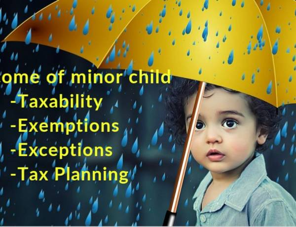 Taxability of Income of Minor