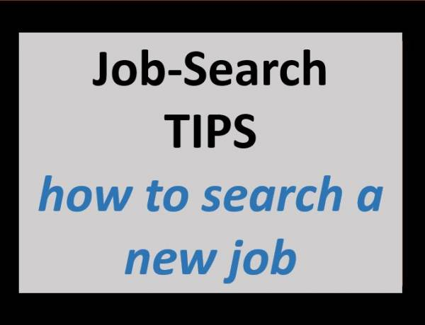 Useful Tips for  a new Job Search